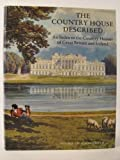 The Country House Described, Michael Holmes, 0906795397