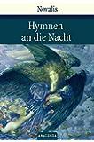Hymnen an die Nacht. Hymnen, Lieder und andere Gedichte (Große Klassiker zum kleinen Preis)