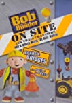 Bob the Builder: on-Site