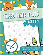 Timed Math Tests - Three-Digit Addition & Subtraction, Multiplication & Simple Division - Ages 8-9