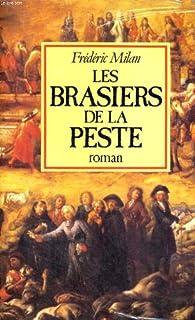 Les brasiers de la peste, Milan, Frédéric