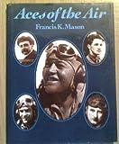 Aces of the Air, Francis K. Mason, 083173180X