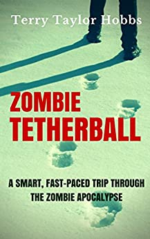 Zombie Tetherball by [Hobbs, Terry Taylor]