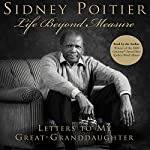Life Beyond Measure: Interview with Sidney Poitier | Sidney Poitier