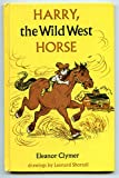 img - for Harry,: The Wild West horse book / textbook / text book