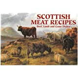 Scottish Meat Recipes: Beef, Lamb and Game Dishes (Favourite Recipes)