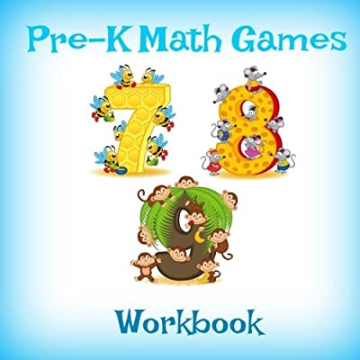Pre-K Math Games Workbook (Counting Games for Kids-Brain Games-Great for Road Trips) (Volume 6)