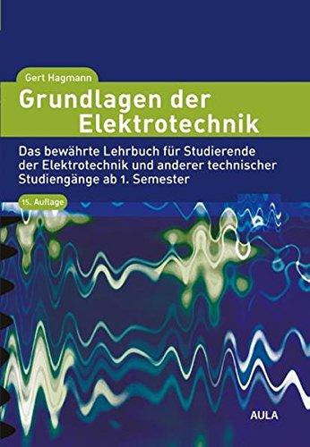 Grundlagen der Elektrotechnik: Das bewä...