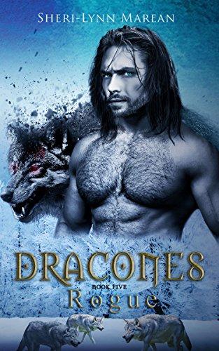 (Dracones Rogue: Dark Dragon Shifter)