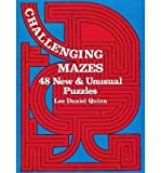 img - for [(Challenging Mazes: 48 New & Unusual Puzzles )] [Author: Lee Daniel Quinn] [Mar-2003] book / textbook / text book