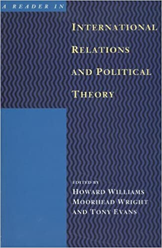 A Reader in International Relations and Political Theory: Williams