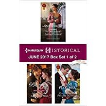 Harlequin Historical June 2017 - Box Set 1 of 2: The Debutante's Daring Proposal\Marrying the Rebellious Miss\The Convenient Felstone Marriage