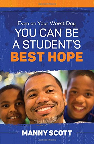 Even on Your Worst Day, You Can Be a Student's Best - Can Scotts