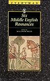 Six Middle English Romances, Maldwyn Mills, 0460872257