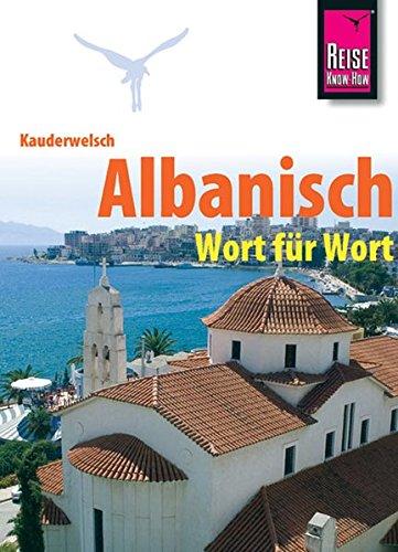 Kauderwelsch, Albanisch Wort für Wort