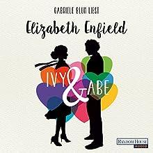 Ivy & Abe Hörbuch von Elizabeth Enfield Gesprochen von: Gabriele Blum