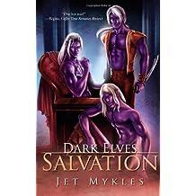 Salvation (Dark Elves, Books 3-4) by Jet Mykles (2008-05-20)