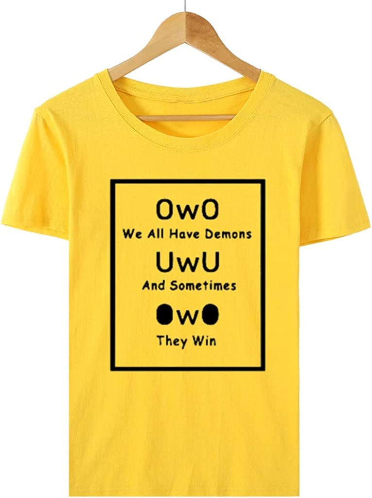 Winsummer uwu owo we All Have Demons and Sometimes They Win Funny Meme T-Shirt Women Funny Graphic Short Sleeve Shirt