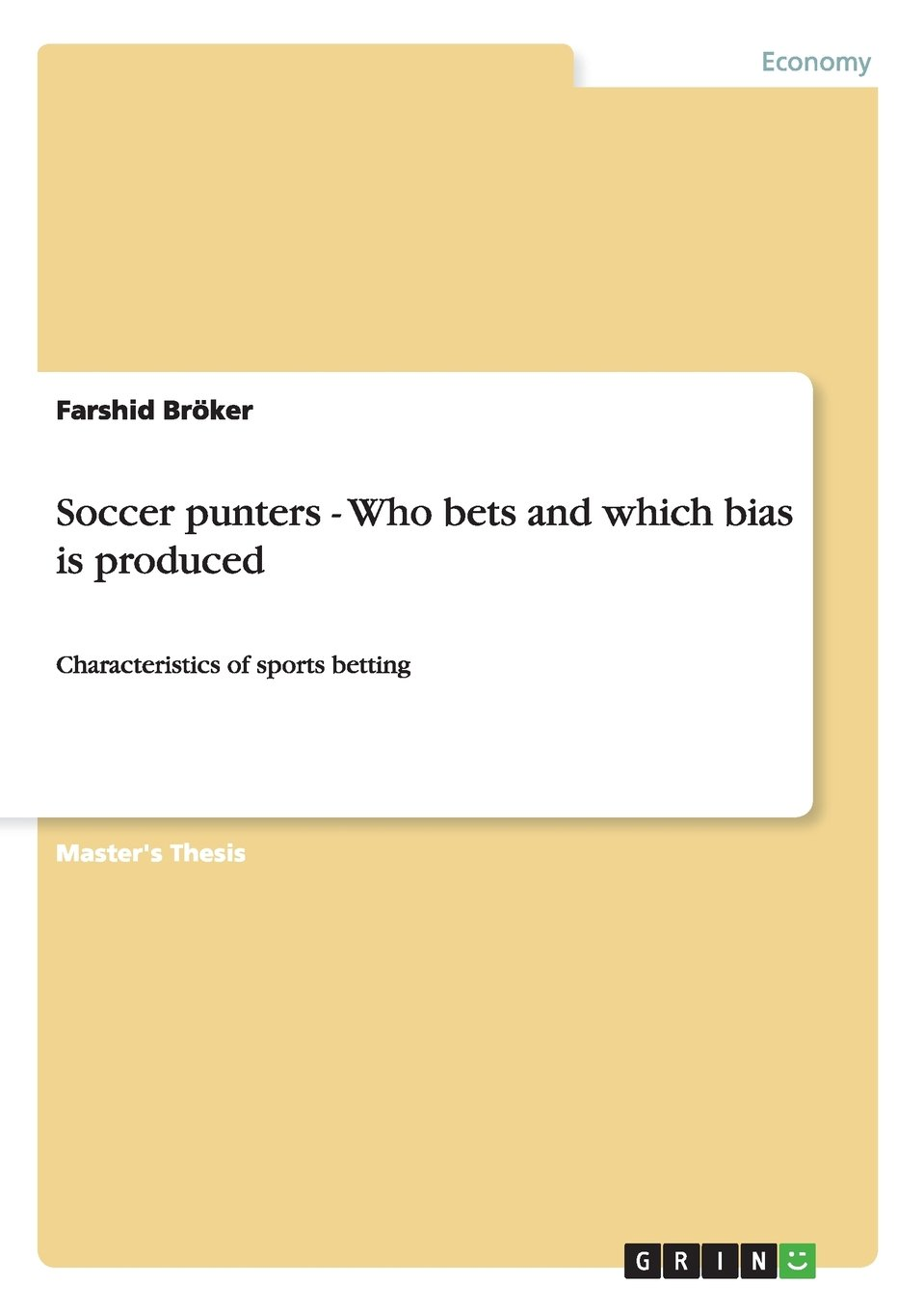 Download Soccer punters - Who bets and which bias is produced PDF
