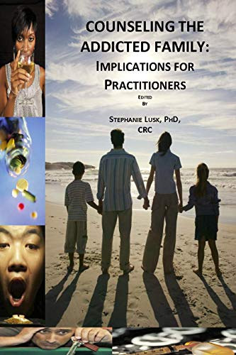 Counseling the Addicted Family: Implications for Practitioners
