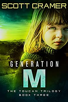 Generation M (The Toucan Trilogy, Book 3) by [Cramer, Scott]