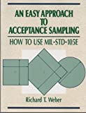 An Easy Approach to Acceptance Sampling, Richard T. Weber, 087389118X