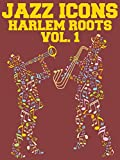 Harlem Roots: Volume 1 - The Big Bands