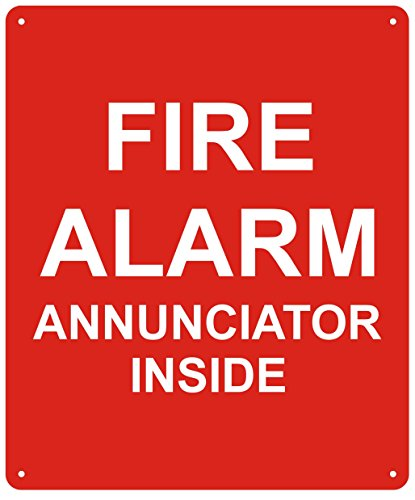 FIRE Alarm Annunciator Inside Sign - (red,Reflective !!! Aluminum, 10X12)