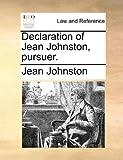 Declaration of Jean Johnston, Pursuer, Jean Johnston, 1170822940