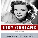 American Legends: The Life of Judy Garland Audiobook by  Charles River Editors Narrated by Patricia Hoeksema