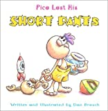 img - for Pico Lost His Short Pants by Dan Brouch (2001-10-01) book / textbook / text book