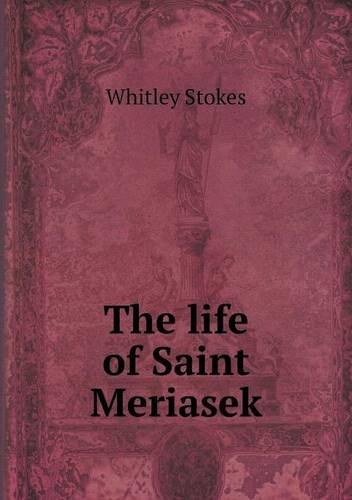 The Life of Saint Meriasek