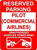 "PILOT (COMMERCIAL AIRLINES) 9""x12"" Aluminum novelty parking sign wall décor art Occupations for indoor or outdoor use. offers"