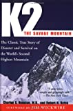 K2, the Savage Mountain, Charles H. Houston and Robert H. Bates, 1585740136