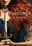 The Falconer, Elizabeth May, 1452114234