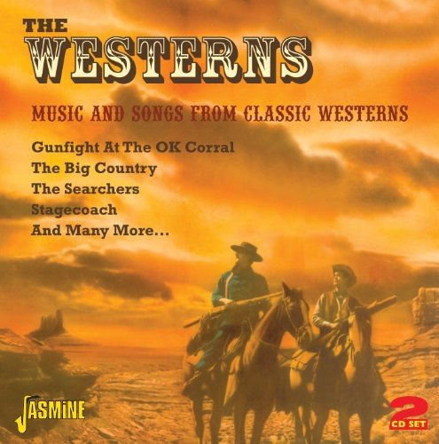 - The Westerns - Music And Songs From Classic Westerns [ORIGINAL RECORDINGS REMASTERED] 2CD SET