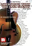 Interviews with the Jazz Greats and More, Chapman, Charles H., 0786659467
