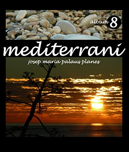 Descargar Libro Mediterrani [8] [cat] Josep Maria Palaus Planes