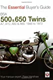 BSA 500 & 650 Twins: The Essential Buyer's Guide
