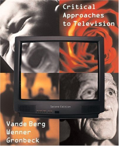 Critical Approaches To Television