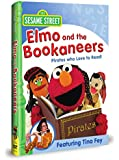 Sesame Street: Elmo and the Bookaneers: Pirates Who Love to Read!