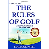 Rules of Golf: A Handy Fast Guide to Golf Rules 2019 (Pocket Sized Edition)