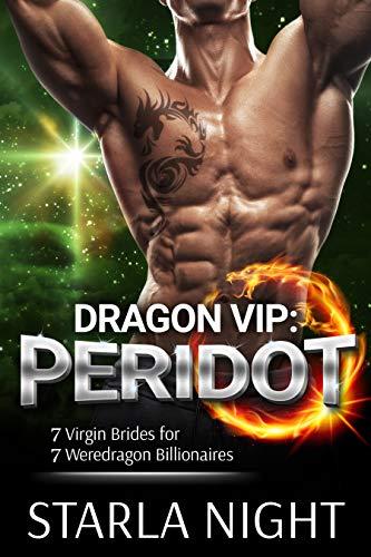 Dragon VIP: Peridot (7 Virgin Brides for 7 Weredragon Billionaires)