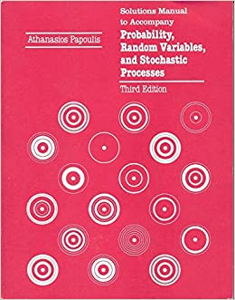Solutions manual to accompany probability random variables and solutions manual to accompany probability random variables and stochastic processes athanasios papoulis 9780070484788 amazon books fandeluxe Gallery