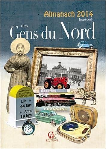 Téléchargements gratuits de livres en ligne Almanach des gens du nord 2014 by Bernard Coussée 2365721621 PDF