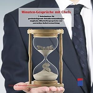 Minuten-Gespräche mit Chefs Hörbuch