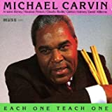 Each One Teach One by Michael Carvin (1995-01-24)