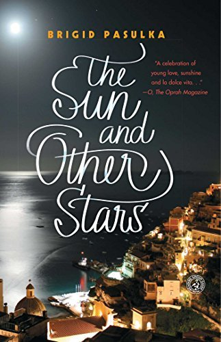 By Brigid Pasulka - The Sun and Other Stars: A Novel (Reprint) (2015-03-11) [Paperback] PDF