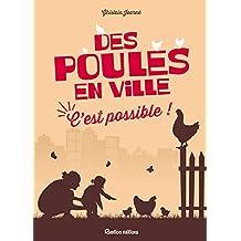 Des poules en ville, c'est possible ! (Nature in the city)