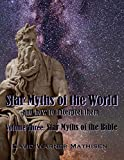 img - for Star Myths of the World, Volume Three: Star Myths of the Bible book / textbook / text book
